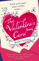 The Valentine's Card by Juliet Ashton