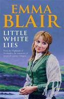 Cover for Little White Lies by Emma Blair