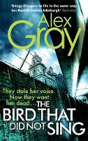 Cover for The Bird That Did Not Sing by Alex Gray