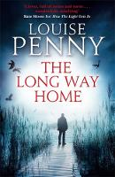 Cover for The Long Way Home by Louise Penny