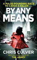 Cover for By Any Means by Chris Culver