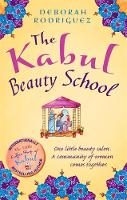 Cover for The Kabul Beauty School by Deborah Rodriguez