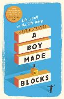 A Boy Made of Blocks by Keith Stuart