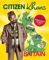 Citizen Khan's Guide To Britain by Mr Khan
