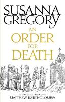 An Order for Death The Seventh Matthew Bartholomew Chronicle by Susanna Gregory