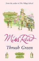 Cover for Thrush Green by Miss Read