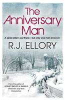 Cover for The Anniversary Man by R. J. Ellory