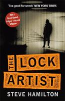 Cover for The Lock Artist by Steve Hamilton