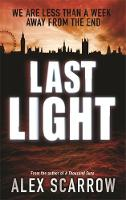Cover for Last Light by Alex Scarrow