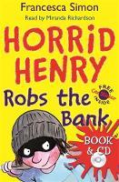 Horrid Henry Robs The Bank by Francesca Simon