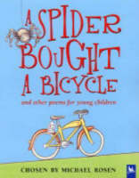 A Spider Bought A Bicycle by Michael Rosen