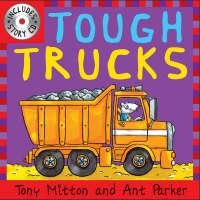 Tough Trucks by Tony Mitton