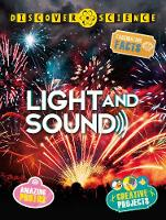 Discover Science: Light and Sound by Kingfisher, Mike Goldsmith