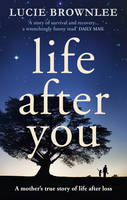 Cover for Life After You by Lucie Brownlee