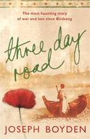 Cover for Three Day Road by Joseph Boyden