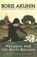Cover for Pelagia and the White Bulldog by Boris Akunin