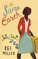 Cover for The Same Earth by Kei Miller