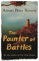 Cover for The Painter of Battles by Arturo Perez-reverte