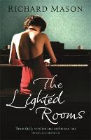 Cover for The Lighted Rooms by Richard Mason