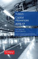 Tolley's Capital Allowances 2016-17 by Kevin Walton, David Smailes