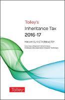 Tolley's Inheritance Tax 2016-17 by Malcolm Gunn