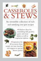 Casseroles & Stews An Irresistible Collection of Rich and Satisfying One-Pot Recipes by Valerie Ferguson