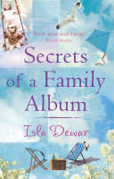Cover for Secrets Of A Family Album by Isla Dewar