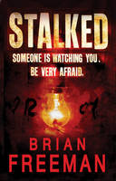 Cover for Stalked by Brian Freeman