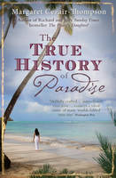 Cover for The True History of Paradise by Margaret Cezair-thompson