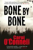 Cover for Bone by Bone by Carol O'connell