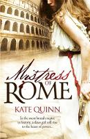 Cover for Mistress of Rome by Kate Quinn
