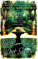 Cover for The Memory of Lost Senses by Judith Kinghorn