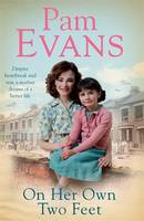Cover for On Her Own Two Feet by Pamela Evans