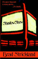 Shadowshow by Brad Strickland