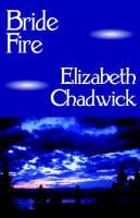 Bride Fire by Elizabeth (Nottingham Trent University, UK) Chadwick