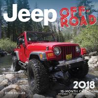 Jeep Off-Road 2018 16 Month Calendar Includes September 2017 Through December 2018 by Editors of Motorbooks