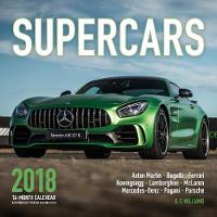 Supercars 2018 16 Month Calendar Includes September 2017 Through December 2018 by George F. Williams
