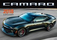 Camaro 2018 16 Month Calendar Includes September 2017 Through December 2018 by Editors of Motorbooks