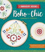 Embroidery Designs Boho-Chic Everything You Need to Stitch 12 Nature-Inspired Patterns by Kelly Fletcher