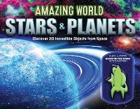 Amazing World Stars & Planets Discover 23 Incredible Objects from Space by Paul Beck