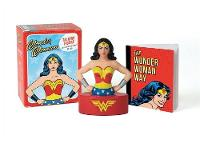 Wonder Woman Talking Figure and Illustrated Book by Running Press