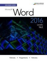 Benchmark Series: Microsoft Word 2016 Text with Physical eBook Code by Nita Rutkosky, Audrey Rutkosky Roggenkamp, Ian Rutkosky