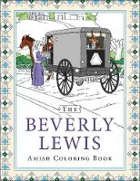 The Beverly Lewis Amish Coloring Book by Beverly Lewis