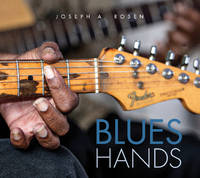 Blues Hands by Joseph A. Rosen
