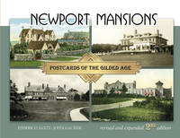 Newport Mansions Postcards of the Gilded Age by Federico Santi, John Gacher