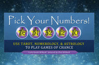 Pick Your Numbers! Use Tarot, Numerology, and Astrology to Play Games of Chance by Carla Smith-Willard