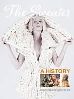 The Sweater A History by Keren Ben-Horin, Jane Merrill