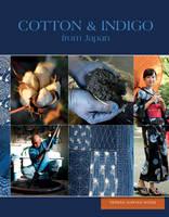 Cotton & Indigo from Japan by Teresa Duryea Wong
