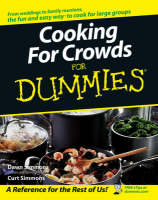 Cooking for Crowds For Dummies by Dawn Simmons, Curt Simmons