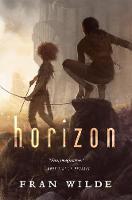 Horizon by Fran Wilde